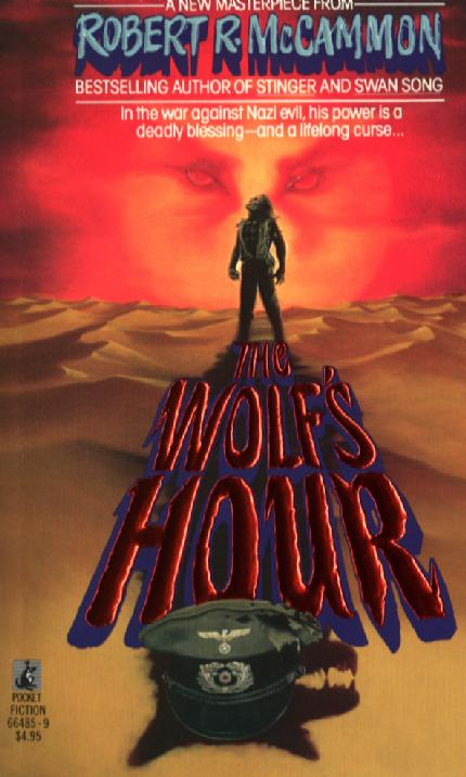 The WOlf's Hour by Robert McCammon